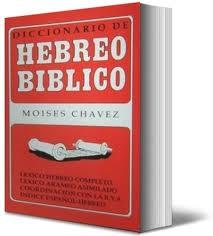 diccionario biblico hebre moises chavez