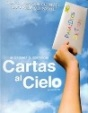 Pelicula cristiana cartas al cielo