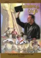 Pelicula: Imitadores de Cristo