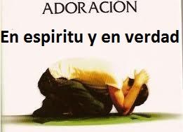 Adoracion en espiritu y en verdad